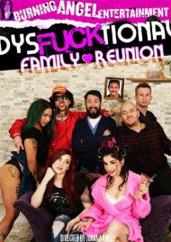 Dysfucktional Family Reunion HD porn video from Burning Angel!