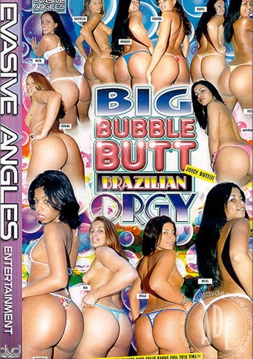 Big bubble butt brazilian orgy 5
