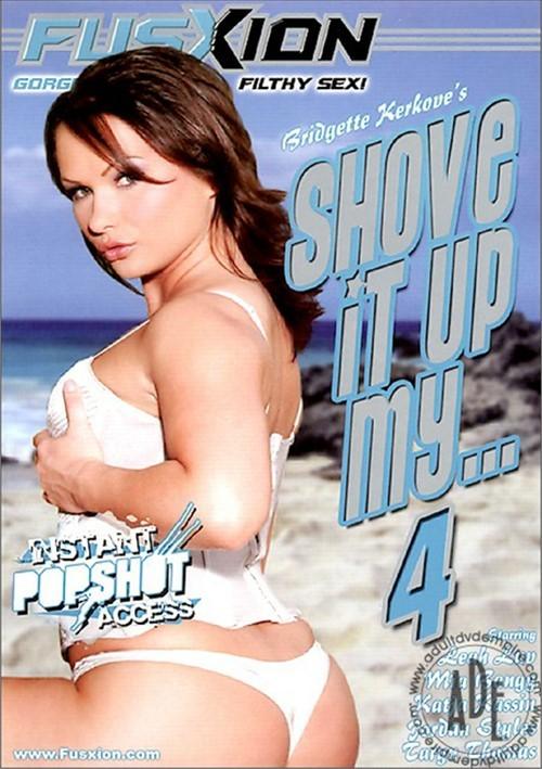 Shove It Up My   4 (2005)