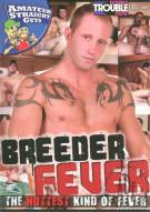 Breeder Fever Porn Movie