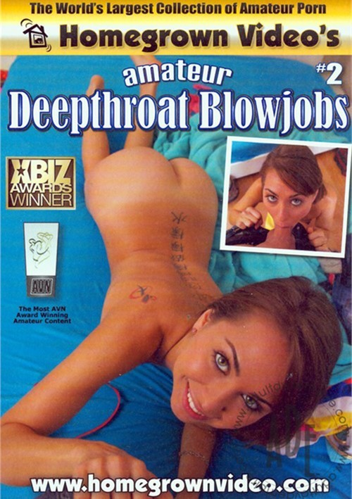 Amateur Deepthroat Blowjobs #2