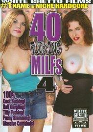 40 Fucking Milfs 4 Porn Movie