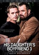 His Daughters Boyfriend 3 Porn Movie