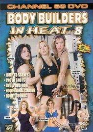 Body Builders in Heat 8 Porn Movie