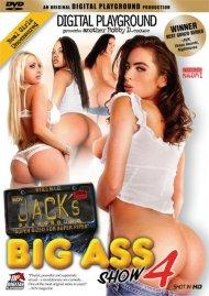 Jack's Playground: Big Ass Show 4 Porn Video