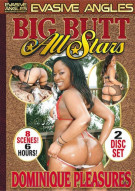 Big Butt All Stars: Dominique Pleasures Porn Video