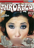Throated #17 Porn Movie
