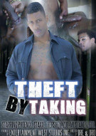 Theft By Taking Porn Movie