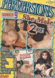 Perversions #9: She-Male Porn Movie