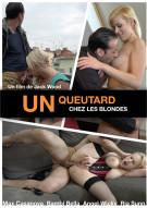 Un Queutard Chez Les Blondes Porn Video