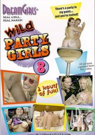 Dream Girls: Wild Party Girls #8 Porn Video