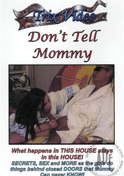 Porn Tube Dont Tell Mommy 74