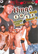 Thugs Need Love Round 2 Porn Movie