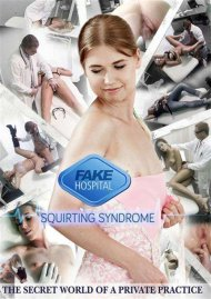Squirting Syndrome Porn Movie