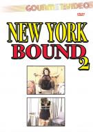New York Bound 2 Porn Movie