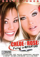 Chloe & Rose: Fucked Up Adventure Porn Movie