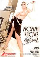 Momma Knows Best 2 Porn Movie