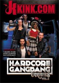Hardcore Gangbang parodies Vol. 2 DVD porn movie from Kink.