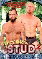 Forty Plus Stud 2 Porn Movie
