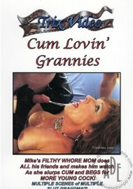 Cum Lovin' Grannies Porn Video