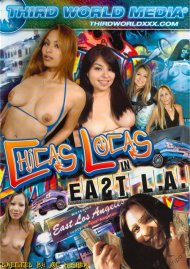 Chicas Locas in East L.A. Porn Video