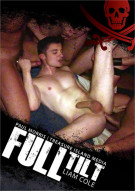 Full Tilt Porn Movie