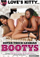 Super Thick Lesbian Bootys Porn Movie