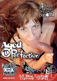 Aged to Perfection Porn Movie