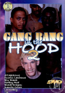 Gang Bang in the Hood 2 Porn Movie