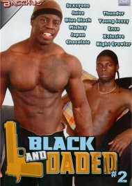Black and Loaded #2 Porn Video