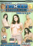 I Scored A Soccer Mom! Vol. 2, 4, 5, 6 Porn Movie