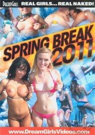 Dream Girls: Spring Break 2011 Porn Movie