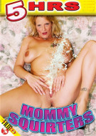 Mommy Squirters Porn Movie