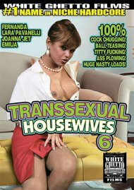 Transsexual Housewives 6 Porn Movie