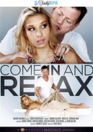 Come In and Relax Porn Movie