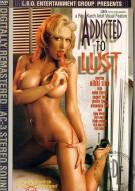 Addicted to Lust Porn Movie
