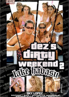 Dezs Dirty Weekend 2: Lake Havasu Porn Movie