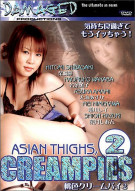 Asian Thighs, Creampies 2 Porn Video