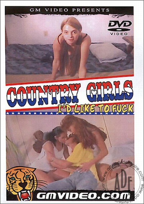 Country Girls Id Like to Fuck