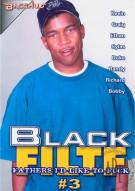 Black FILTF #3 Porn Movie