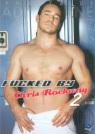 Fucked By Chris Rockway 2 Porn Movie