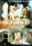 Hooded Fuckers Porn Movie