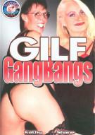 GILF Gangbangs Porn Movie