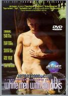 White Men With Big Dicks Porn Movie