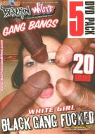 Black Gang Bangs 5 Pack Porn Movie