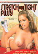Stretch My Tight Pussy Porn Movie