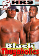 Black Thugaholics Porn Movie