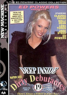 Deep Inside Dirty Debutantes #19 Porn Movie