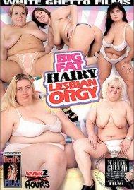 Big Fat Hairy Lesbian Orgy Porn Movie