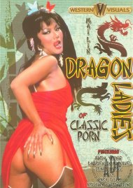 Dragon Ladies of Classic Porn Porn Video